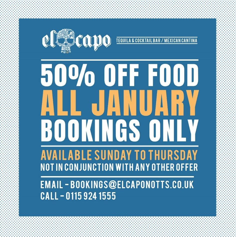JANUARY DEAL AT EL CAPO, NOTTINGHAM