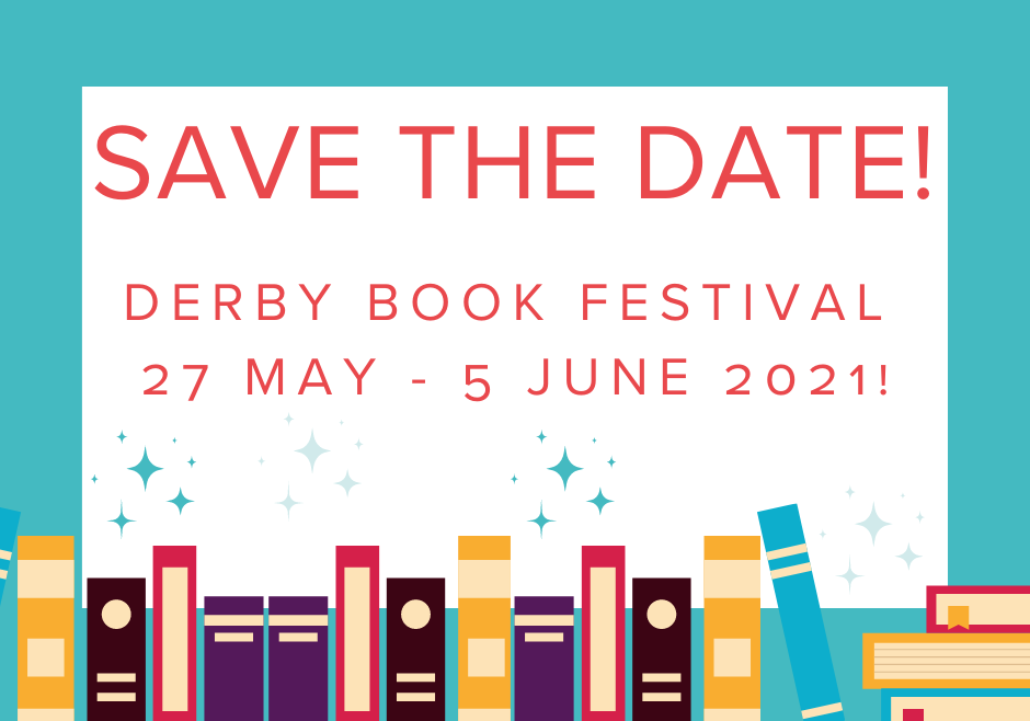 LOVE BOOKS? TICKETS ON SALE NOW FOR DERBY BOOK FESTIVAL 2021